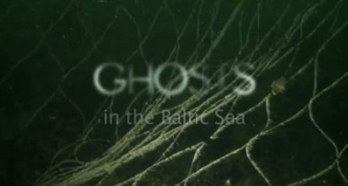 Ghosts In The Baltic Sea